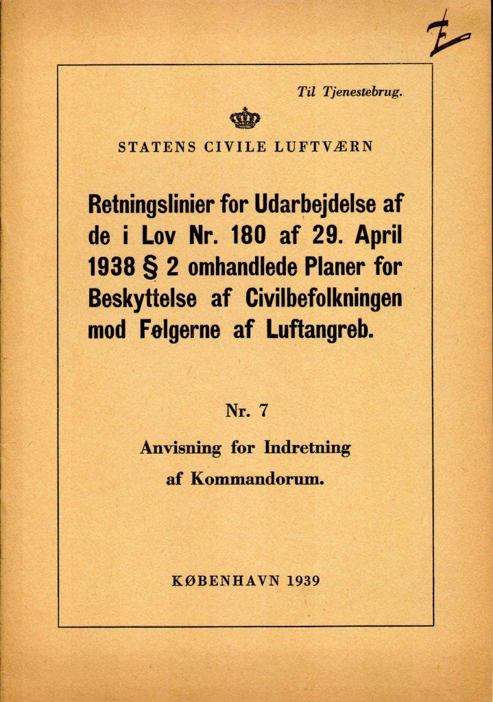 Retningslinier nr.7 Anvisning for indretning af kommandorum 1939.jpg